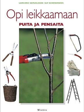 Opi leikkaamaan puita ja pensaita