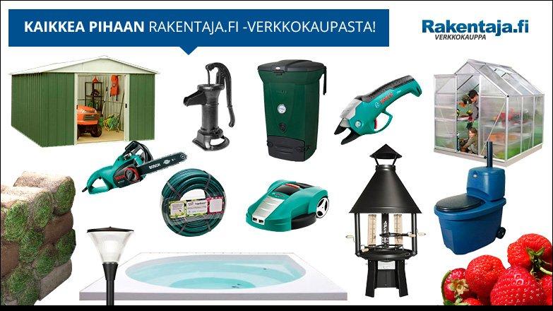 Kaikkea pihaan Rakentaja.fi verkkokaupasta